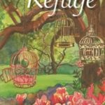 Click through for more about the moving book The Refuge which chronciles Anna's journey of self-discovery and hope through a series of life changing events.
