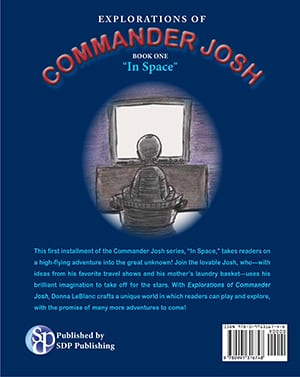 "Explorations of Commander Josh, Book One: ""In Space"""