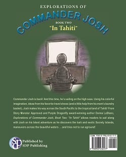 "Explorations of Commander Josh, Book Two: ""In Tahiti"""