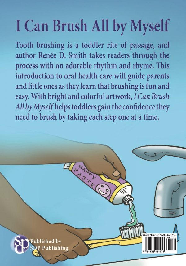 Teach little ones how to take care o f their new teeth with I Can Brush All by Myself