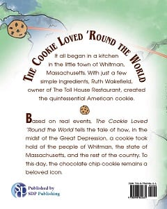 The Cookie Loved 'Round the World: The Story of the Chocolate Chip Cookie