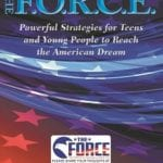 Click through to learn more about The F.O.R.C.E. (Fearless, Optimism, Relentless, Caring, and Excellence) and how you can use it to achieve your dreams!