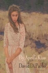 "Click through for By April's Kiss (paperback) which captures the classic poetic hero—the journeyman—as he continually searches for the elusive place we call ""home."""